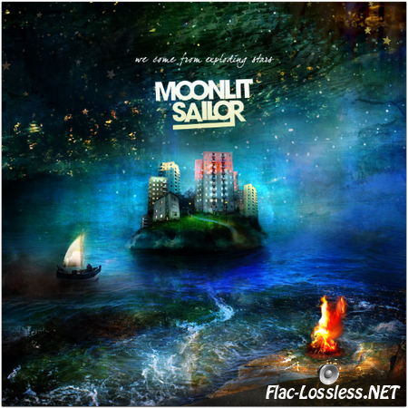 Moonlit Sailor - We Come From Exploding Stars (2014) FLAC