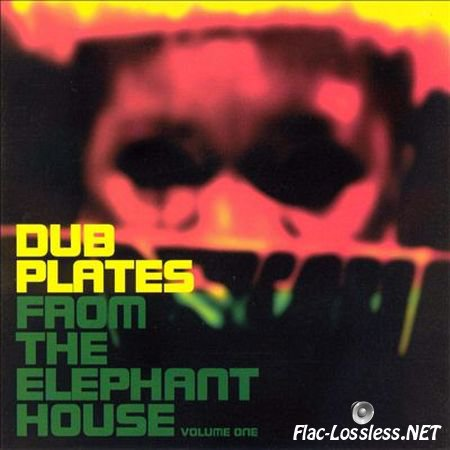 The Groove Corporation - Dub Plates from the Elephant House Volume 1 (1999) FLAC