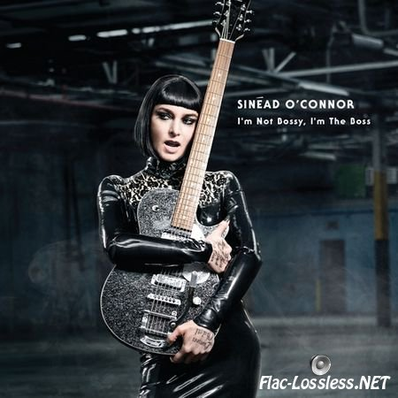 Sinead O'Connor - I'm Not Bossy I'm The Boss (Deluxe Edition) (2014) FLAC