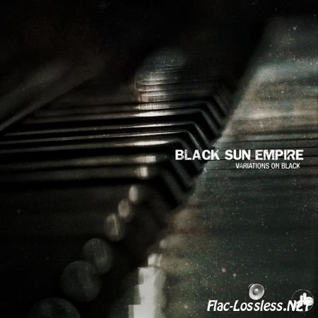 Black Sun Empire - Variations On Black (2013) FLAC