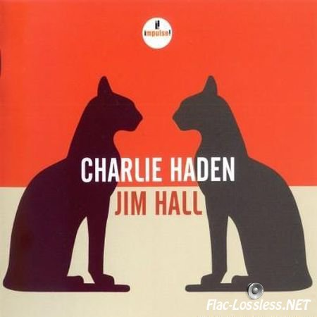 Charlie Haden & Jim Hall - Live from Montreal International Jazz Festival (2014) FLAC (tracks + .cue)
