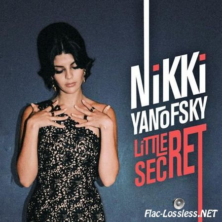 Nikki Yanofsky - Little Secret (2014) FLAC (tracks + .cue)