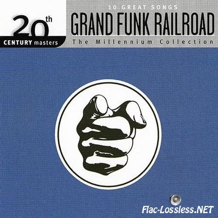 Grand Funk Railroad - The Millennium Collection (20th Century Masters) (2011/2014) APE (image + .cue)