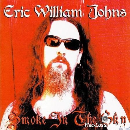 Eric William Johns - Smoke in the Sky (2014) FLAC (tracks + .cue)