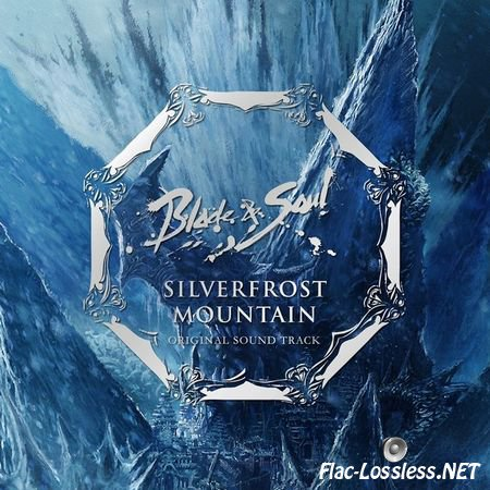 VA - Blade & Soul Silverfrost Mountains Original Soundtrack (2013) FLAC