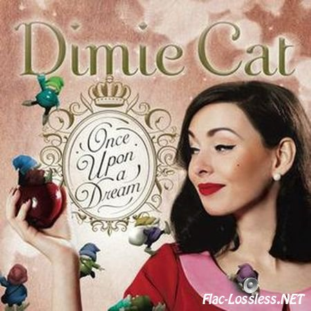 Dimie Cat - Once Upon a Dream (2014) FLAC
