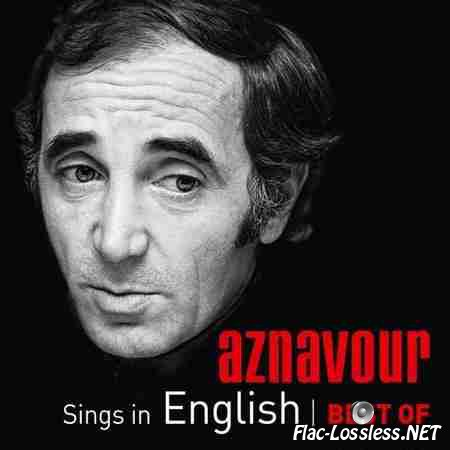 Charles Aznavour - Sings In English Best Of (2014) FLAC (tracks)