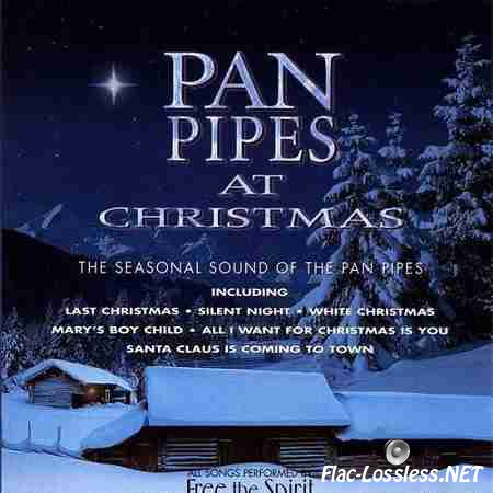 Free the Spirit - Pan Pipes at Christmas (1998) FLAC (tracks + .cue)