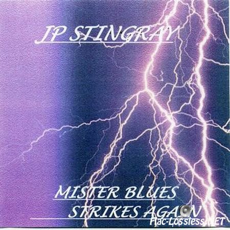 JP Stingray - Mister Blues Strikes Again (2003) FLAC (image + .cue)