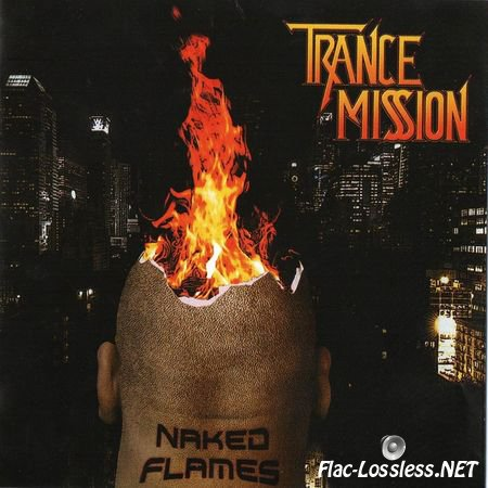 Trancemission - Naked Flames (2012) FLAC (image + .cue)