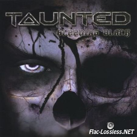 Taunted - Bleeding Black (2009) FLAC (image + .cue)