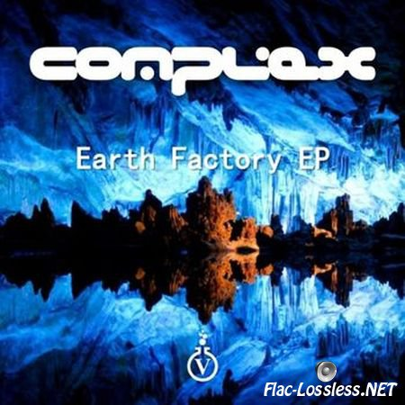 Complex - Earth Factory (EP) (2014) FLAC