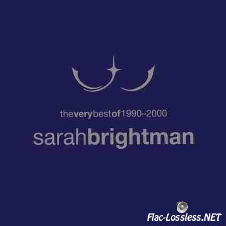 Sarah Brightman - The Very Best of 1990-2000 (2001) FLAC (tracks + .cue)