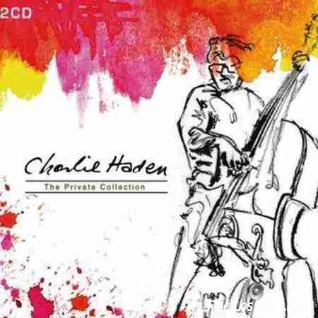 Charlie Haden - The Private Collection (2007) FLAC (tracks)