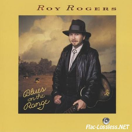 Roy Rogers - Blues On The Range (1989) FLAC (image + .cue)