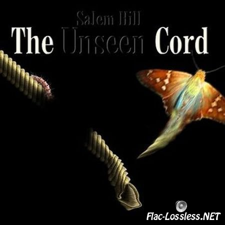 Salem Hill - The Unseen Cord / Thicker Than Water (2014) FLAC (image + .cue)