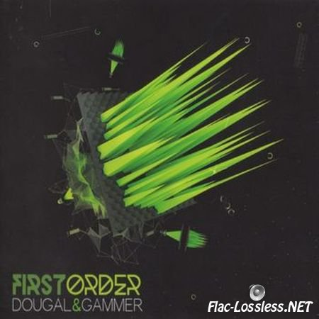 Dougal & Gammer - First Order (2014) FLAC