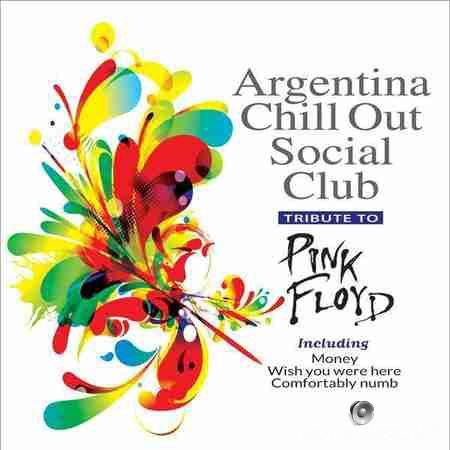 Argentina Chill Out Social Club - Tribute To Pink Floyd (2014) FLAC (tracks)