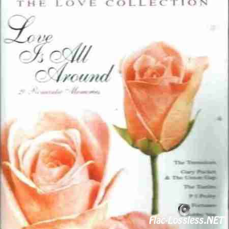 VA - The Love Collection: Love Is All Around (2001) FLAC (tracks + .cue)
