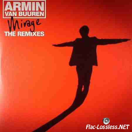 Armin Van Buuren - Mirage The Remixes (2011) FLAC (tracks + .cue)