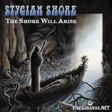 Stygian Shore - The Shore Will Arise (2007) FLAC (image + .cue)