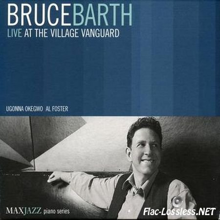 Bruce Barth - Live at the Village Vanguard (2002) FLAC