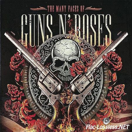 VA - The Many Faces Of Guns N' Roses - A Journey Through The Inner World of Guns N' Roses (2014) FLAC (image + .cue)