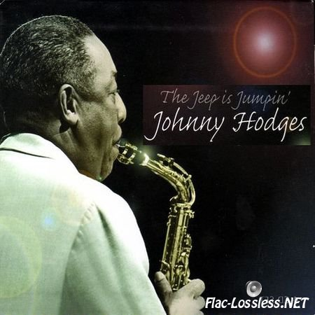 Johnny Hodges - The Jeep Is Jumpin (2003) FLAC (tracks+.cue)