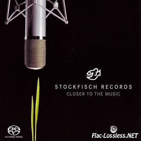 VA - Stockfisch Records - Closer To The Music Vol. 1 (2004) FLAC (tracks+.cue)