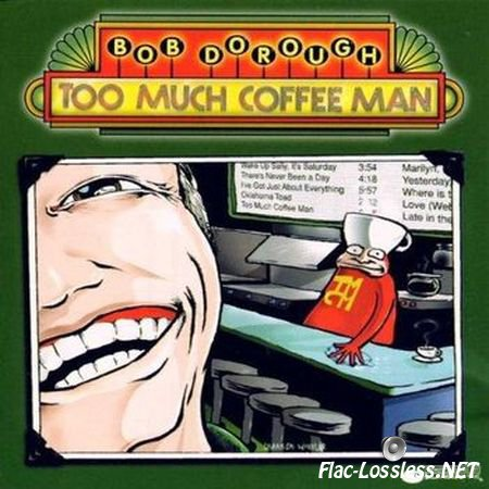 Bob Dorough - Too Much Coffee Man (2000) FLAC