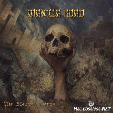 Manilla Road - The Blessed Curse (2015) FLAC (tracks + .cue)