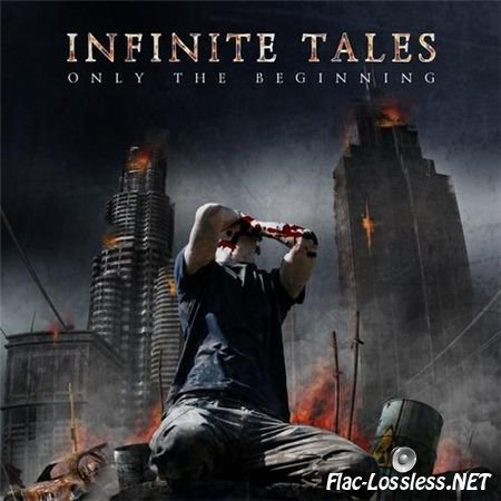 Infinite Tales -  Only The Beginning (2009) FLAC  (image + .cue)