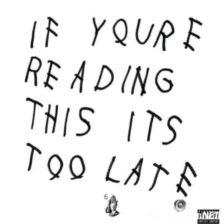 Drake - If You're Reading This It's Too Late (2015) FLAC (tracks)