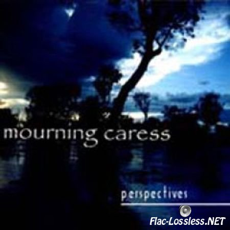 Mourning Caress - Perspectives (2000) FLAC (tracks + .cue)