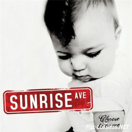Sunrise Avenue - Choose To Be Me (2008) FLAC