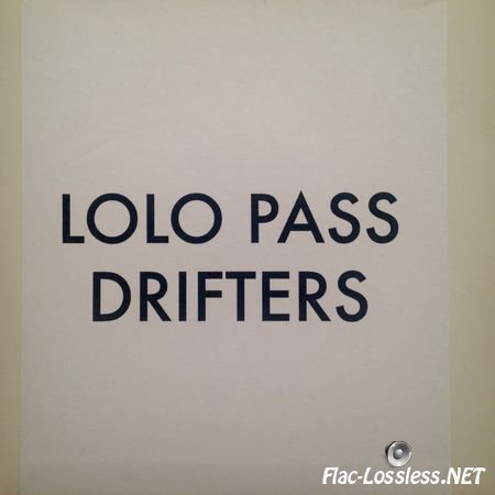 Eternal Tapestry - Lolo Pass Drifters (2015) FLAC