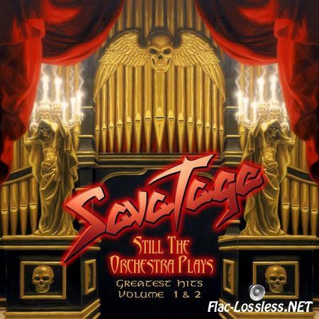 Savatage - Still The Orchestra Plays - Greatest Hits Volume I & II (2010) FLAC
