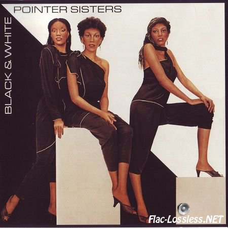The Pointer Sisters - Black & White (1981/1995) FLAC
