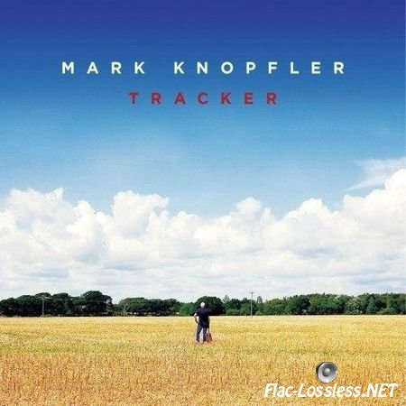 Mark Knopfler - Tracker (2015) FLAC (image + .cue)