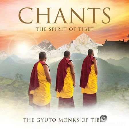The Gyuto Monks Of Tibet - Chants: The Spirit Of Tibet (Deluxe Version) (2013) FLAC