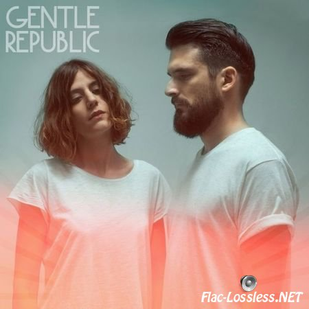 Gentle Republic - Gentle Republic (EP) (2015) FLAC