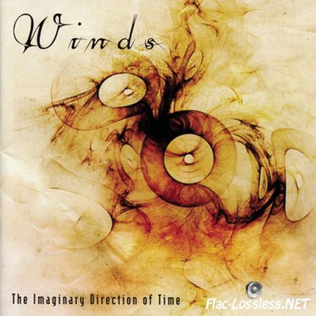 Winds - Reflections Of The I, The Imaginary Direction Of Time, Prominence And Demise (2002,2004, 2007) FLAC (image+.cue)
