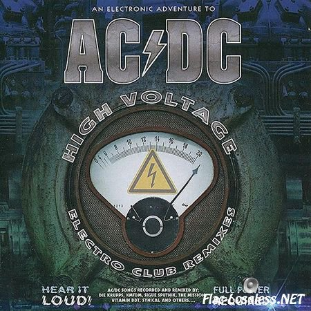 VA - An Electronic Adventure to AC/DC: High Voltage Electro Club Remixes (2015) FLAC (image + .cue)