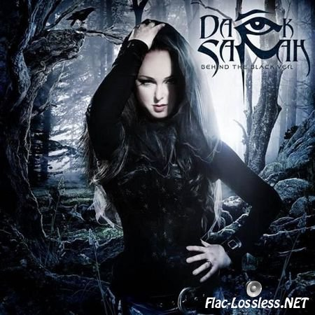 Dark Sarah - Behind The Black Veil (2015) FLAC (image+.cue)