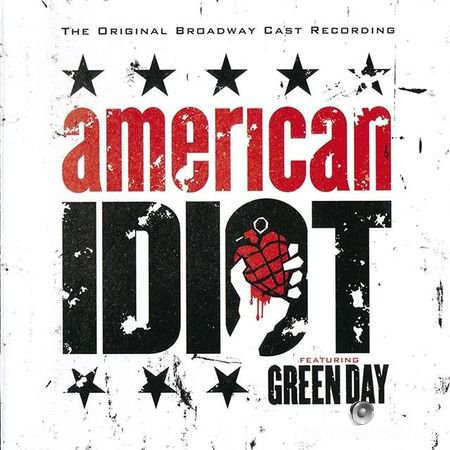 Original Broadway Cast feat Green Day - American Idiot (2010) FLAC (image + .cue)