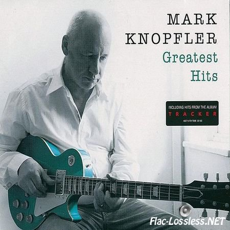 Mark Knopfler - Greatest Hits (2015) FLAC (image + .cue)
