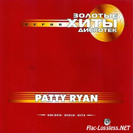 Patty Ryan - Golden Disco Hits (2001) FLAC (tracks + .cue)