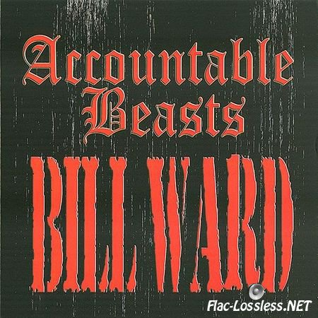 Bill Ward - Accountable Beasts (2015) FLAC (image + .cue)