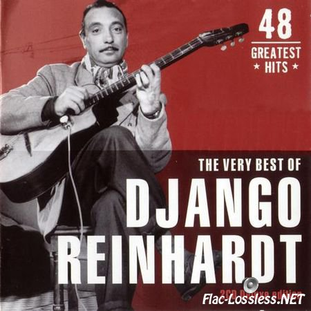 Django Reinhardt - The Very Best: 48 Greatest Hits (2CD) (2007) FLAC (image+.cue)