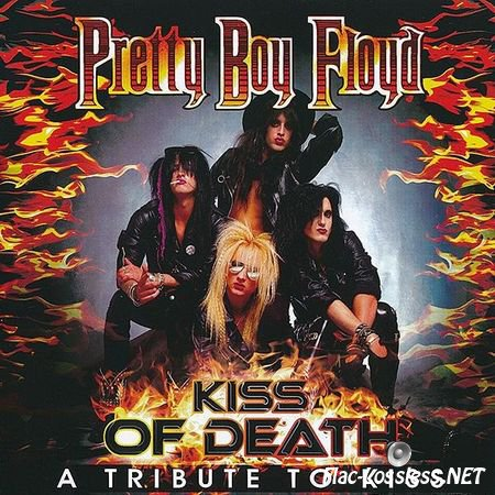 Pretty Boy Floyd - Kiss Of Death: A Tribute To Kiss (2015) FLAC (image + .cue)